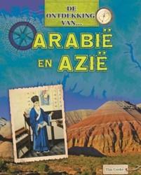 De Ontdekking van... Arabie en Azie Cooke, Tim