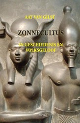 Zonnecultus -in geschiedenis en volksgeloof Gilst, Aat van