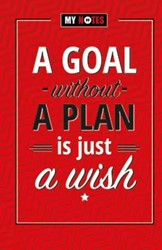 A goal without a plan is just a wish (se