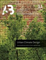 Urban climate design -improving thermal comfort in D utch neighbourhoods Kleerekoper, Laura