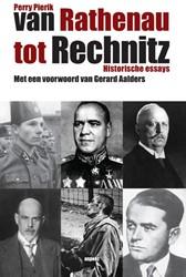 Van Rathenau tot Rechnitz -historische essays Pierik, Perry