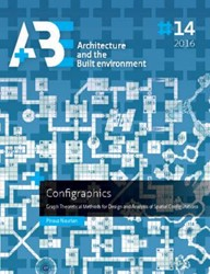 Configraphics -Graph theoretical methods for design and analysis of spatial Nourian, Pirouz