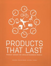 Products that Last -product design for circular bu siness models Bakker, Conny
