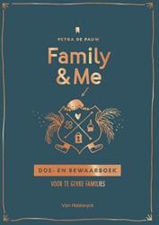 Family & Me -Doe- en bewaarboek voor te gek ke families Pauw, Petra De