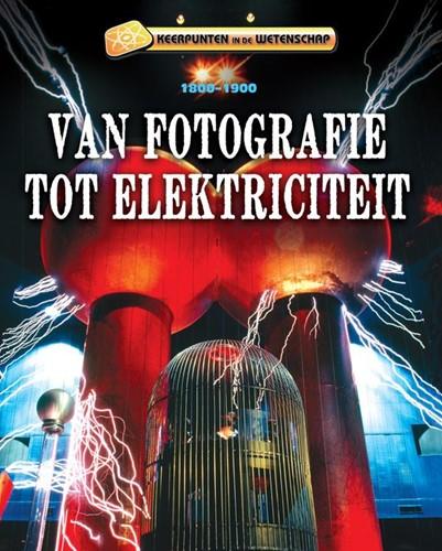 Van fotografie tot elektriciteit -1800-1900 Samuels, Charlie