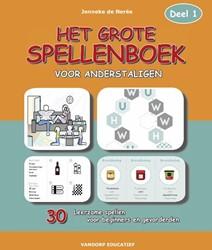 Het Grote Spellenboek voor Anderstaligen -Deel 1 Neree, Jenneke de
