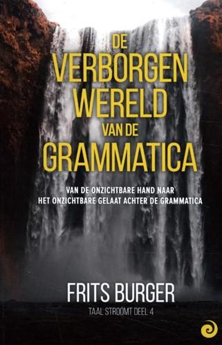 De verborgen wereld van de grammatica -van de onzichtbare hand naar h et onzichtbare gelaat achter d Burger, Frits