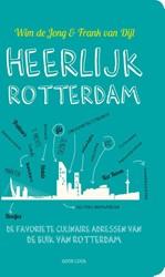 Heerlijk Rotterdam -de favoriete culinaire adresse n van de oprichters van De Bui Jong, Wim de
