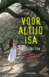Voor altijd Isa Ersson, Svea