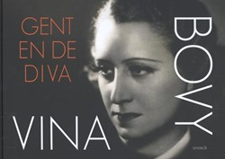 Vina Bovy -Gent en de Diva Bauwens, Eric