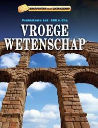 KEERPUNTEN IN DE WETENSCHAP - VROEGE WET -PREHISTORIE TOT 500 N.CHR. SAMUELS, CHARLIE