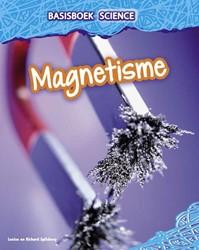 Basisboek Science - Magnetisme Spilsbury, Louise