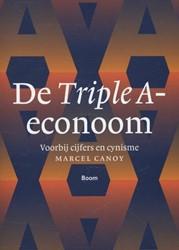 De Triple A-econoom -voorbij cijfers en cynisme Canoy, Marcel