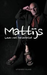 Mattijs -Leven met hersenletsel Goede, Mattijs