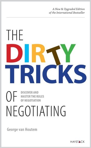 The dirty tricks of negotiating -discover the rules of negotiat ion and improve your skills Houtem, George van
