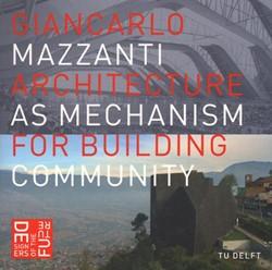 DESIGNERS OF THE FUTURE ARCHITECTURE AS MAZZANTI, GIANCARLO