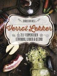 Verrot lekker -zelf fermenteren eenvoudig, le kker en gezond Weij, Christian