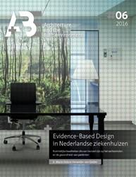 Evidence-Based design in Nederlandse zie -ruimtelijke kwaliteiten die va n invloed zijn op het welbevin Herweijer-van Gelder, Marie Helene