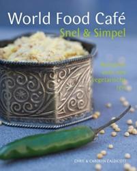 World Food Cafe - Snel & Simpel -snel & simpel recepten voo n vegetarische reis Caldicott, Chris