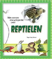 Reptielen, Mijn eerste encyclopedie over Peterson, Megan Cooley