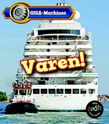 Varen! - GIGA Machines -giga machines Veitch, Catherine