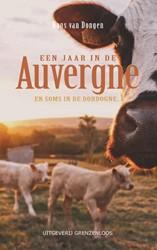 Een jaar in de Auvergne -en af en toe in de Dordogne... Dongen, Hans van