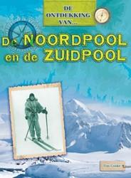 De Ontdekking van... De Noordpool en Zui Cooke, Tim