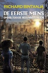 De eerste mens 2 - Onvoltooide herinneri -de eerste mens trilogie Bintanja, Richard