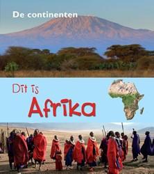 De Continenten - Dit is Afrika Oxlade, Chris
