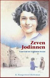 Zeven Jodinnen -laat god uw leidsman wezen Hoogerwerf-Holleman, R.