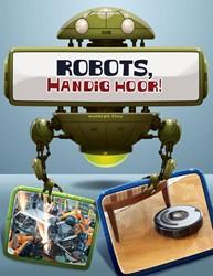 Robots in actie - Robots, handig hoor&#3 Clay, Kathryn