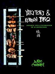Yakitori & Korean BBQ -japanse grilltechnieken en bij gerechten Cramby, Jonas