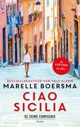 Ciao Sicilia -ik Vertrek-thriller Boersma, Marelle