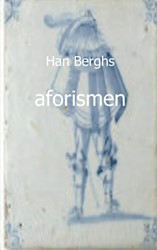 AFORISMEN BERGHS, HAN