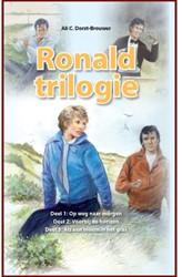 Ronaldtrilogie -Op weg naar morgen, Voorbij de horizon, Als een bloem in het Drost-Brouwer, A. C.