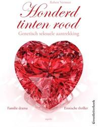 Honderd tinten rood (GROOTLETTERBOEK) -een op ware feiten gebaseerd v erhaal over een broer-zus rela Vermeer, Robert