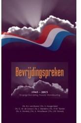 Bevrijdingspreken -1945-2015 70-jarige bevrijding Tweede Wereldoorlog Boven, B.J. van