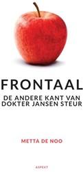 Frontaal -de andere kant van dokter Jans en Steur Noo, Metta de