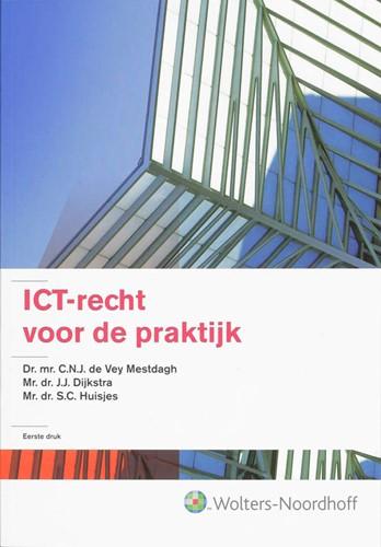 ICT-recht voor de praktijk Vey Mestdagh, C.N.J. de