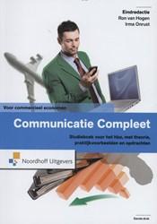 Communicatie compleet voor commercieel e -studieboek voor het hbo, met t heorie, praktijkvoorbeelden en Hogen, Ron van