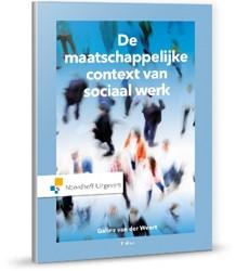 De maatschappelijke context van sociaal Weert, Galina van der