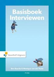Basisboek Interviewen -handleiding voor het voorberei den en afnemen van interwiews Baarda, Ben