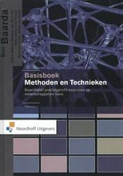 Basisboek Methoden en Technieken 5e edit -kwantitatief praktijgericht on derzoek op wetenschappelijke b Baarda, Ben