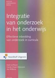 INTEGRATIE VAN ONDERZOEK IN HET ONDERWIJ -EFFECTIEVE INBEDDING VAN ONDER ZOEK CURRICULA GRIFFIOEN, D.M.E. / VISSER-WIJNVEEN, G.J
