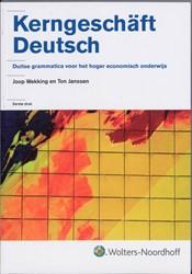 Kerngeschaft Deutsch -duitse grammatica voor het hog er economisch onderwijs Janssen, A.M.T.M.