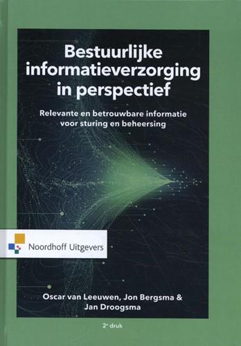 Bestuurlijke informatieverzorging in per -Relevante en betrouwbare infor matie voor sturing en beheersi Ra, J.B.T. Bergsma