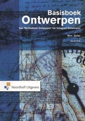 Basisboek Ontwerpen -van methodisch ontwerpen tot i ntegraal ontwerpen Zeiller, Wim