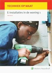 E-installaties in de woning 1 DIJK, TH.M. VAN