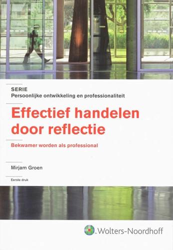 Effectief handelen door reflectie -bekwamer worden als profession al Groen, M.