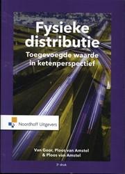 Fysieke distributie -werken aan toegevoegde waarde Goor, Ad van